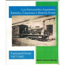 LIBRO FERROCARRIL OESTE 1857-1862 DELPRATO
