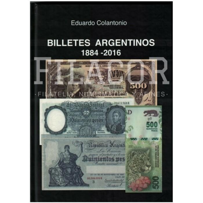 Eduardo Colantonio Billetes Argentinos 1884-2016